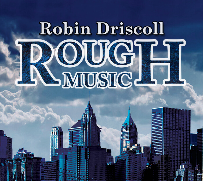 Rough Music Highlights