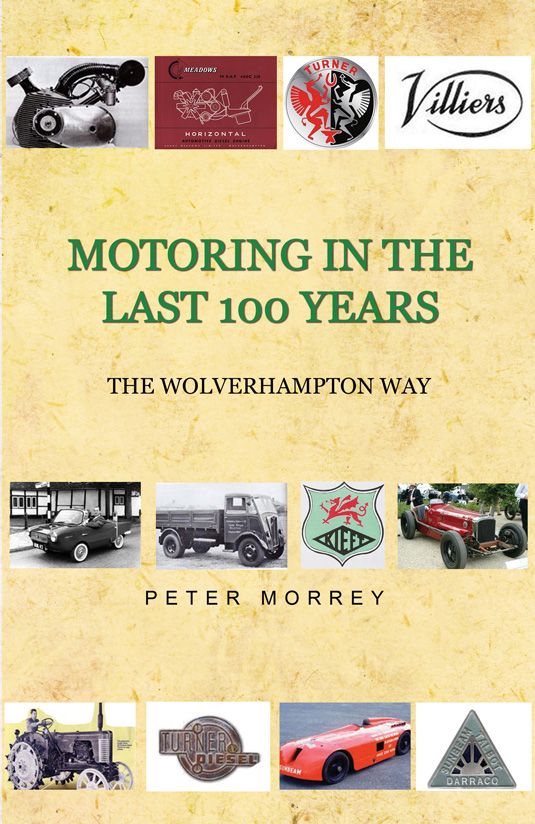 Motoring In The Last 100 Years, The Wolverhampton Way