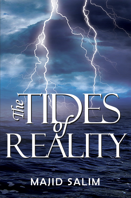 The Tides of Reality