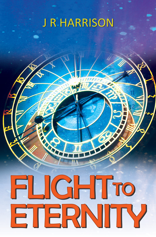 Flight to Eternity by J. R. Harrison