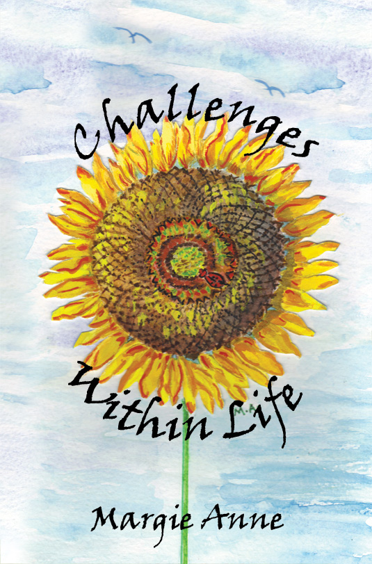 The cover of Challenges Within Life by Margie Ann