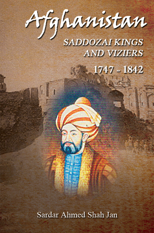 Afghanistan Saddozai Kings & Viziers 1747-1842