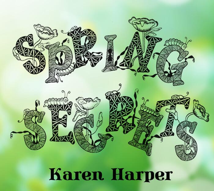 Karen Harper - Spring Secrets