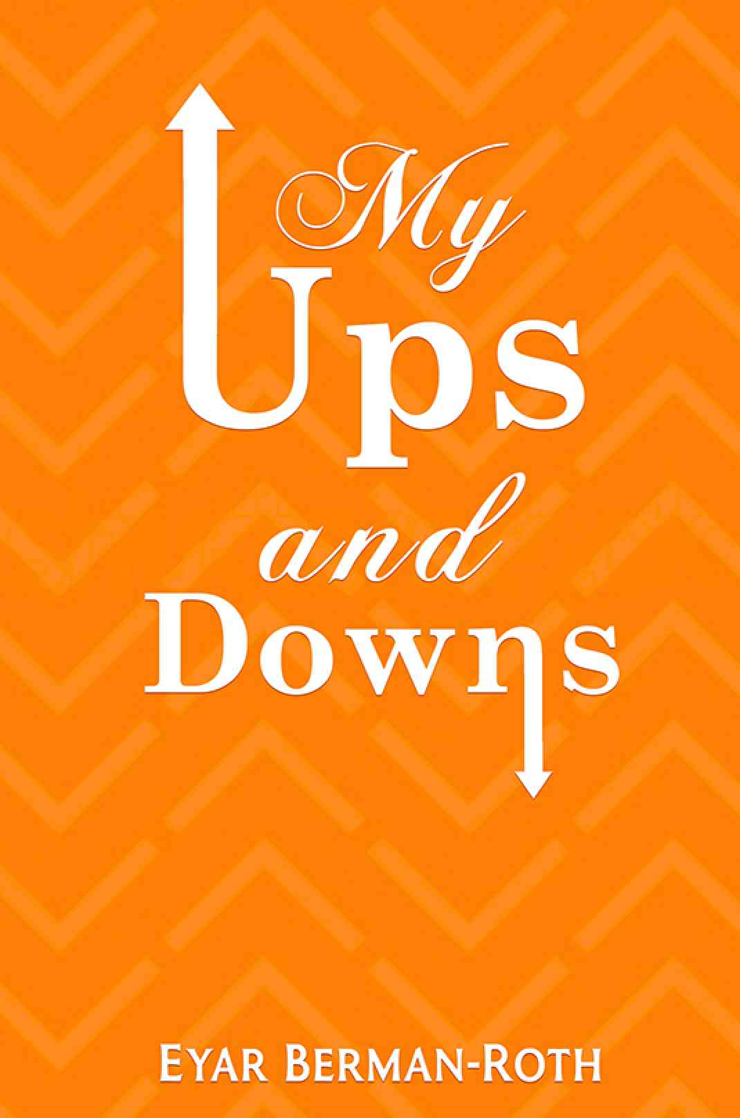 My Ups and Downs | Book