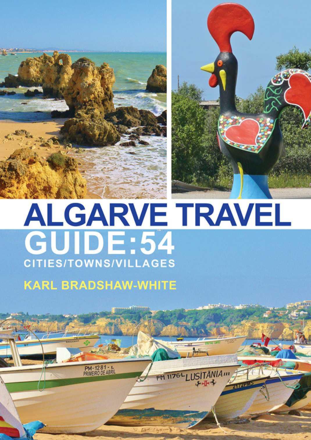 Algarve Travel Guide: 54 Cities/Towns/Villages