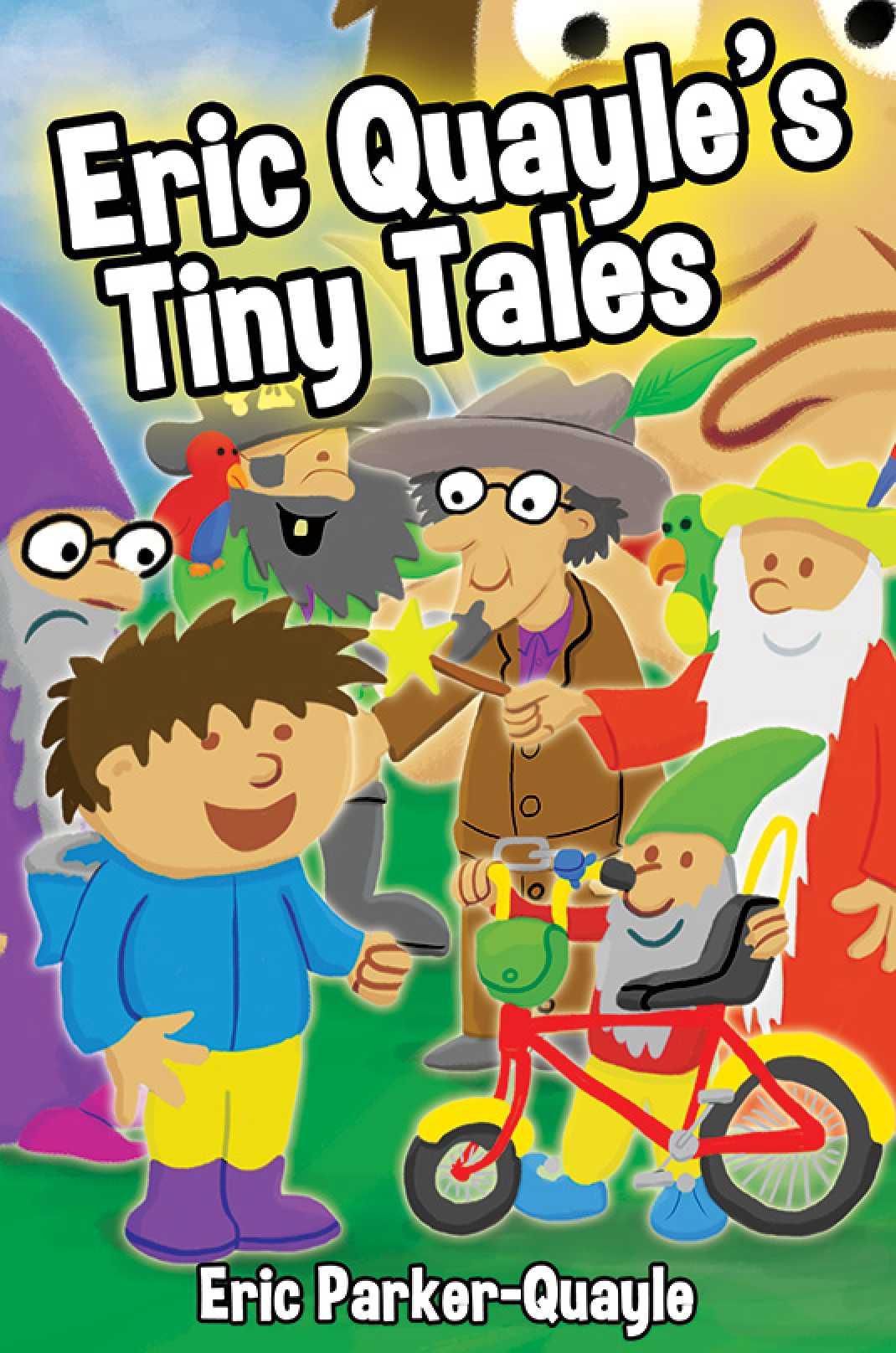 Eric Quayle's Tiny Tales