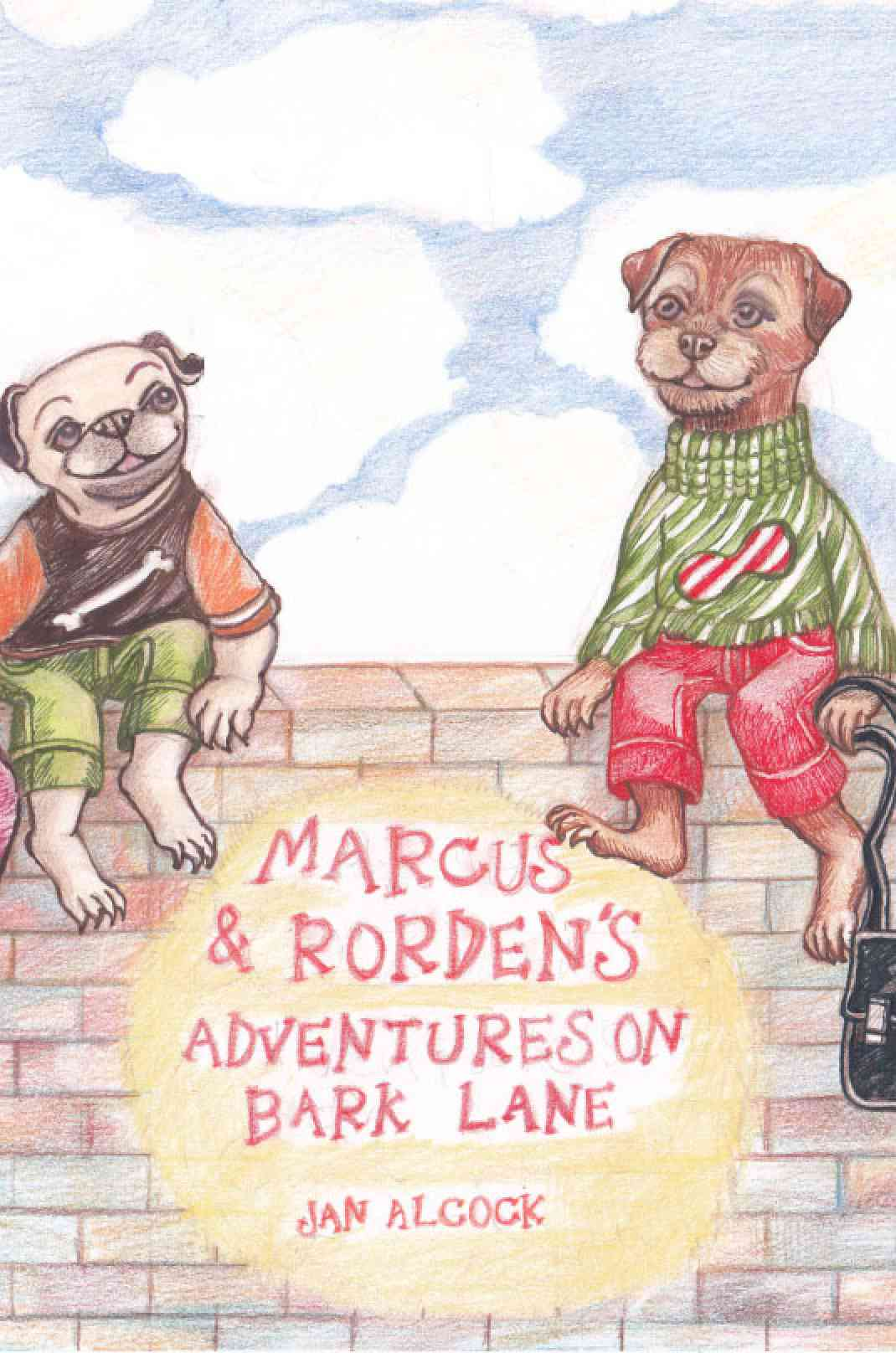 Marcus and Rorden's Adventures on Bark Lane
