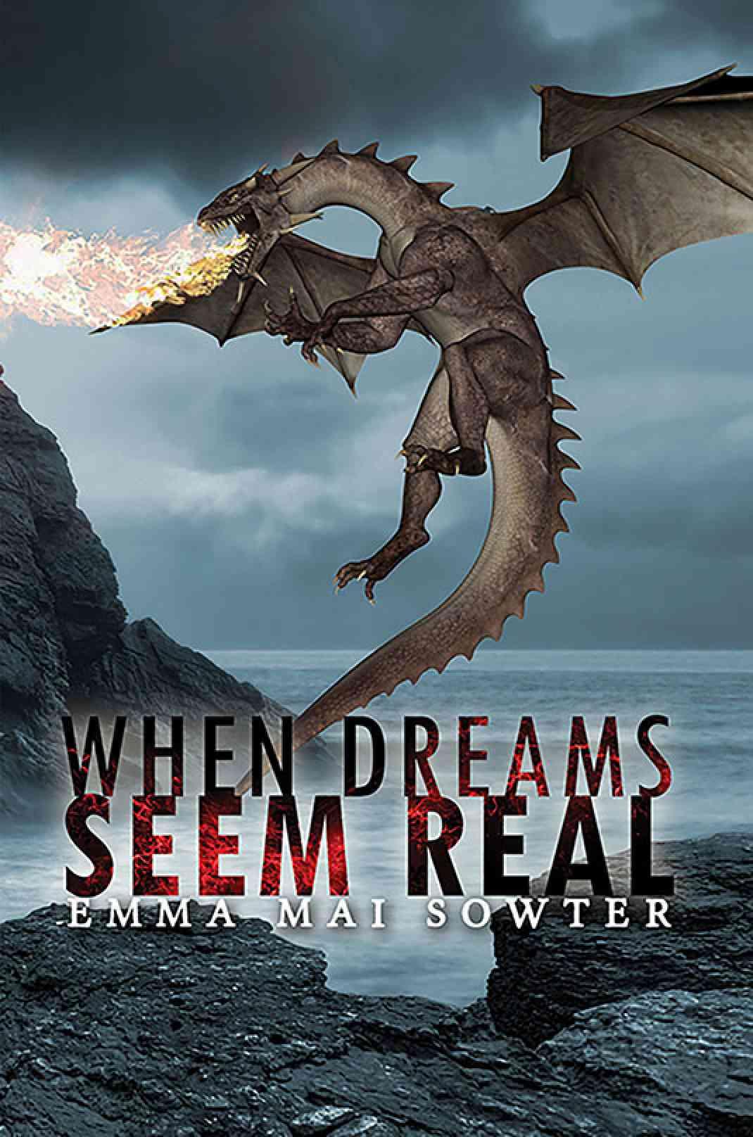 When Dreams Seem Real