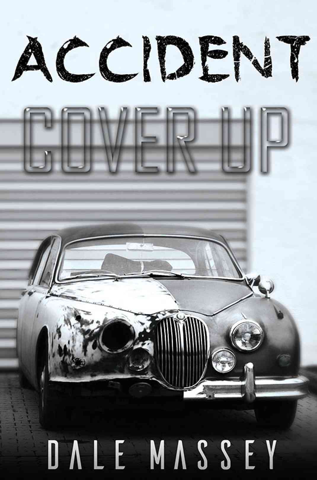 Cover Up Book ~ Accident cover up book austin macauley publishers