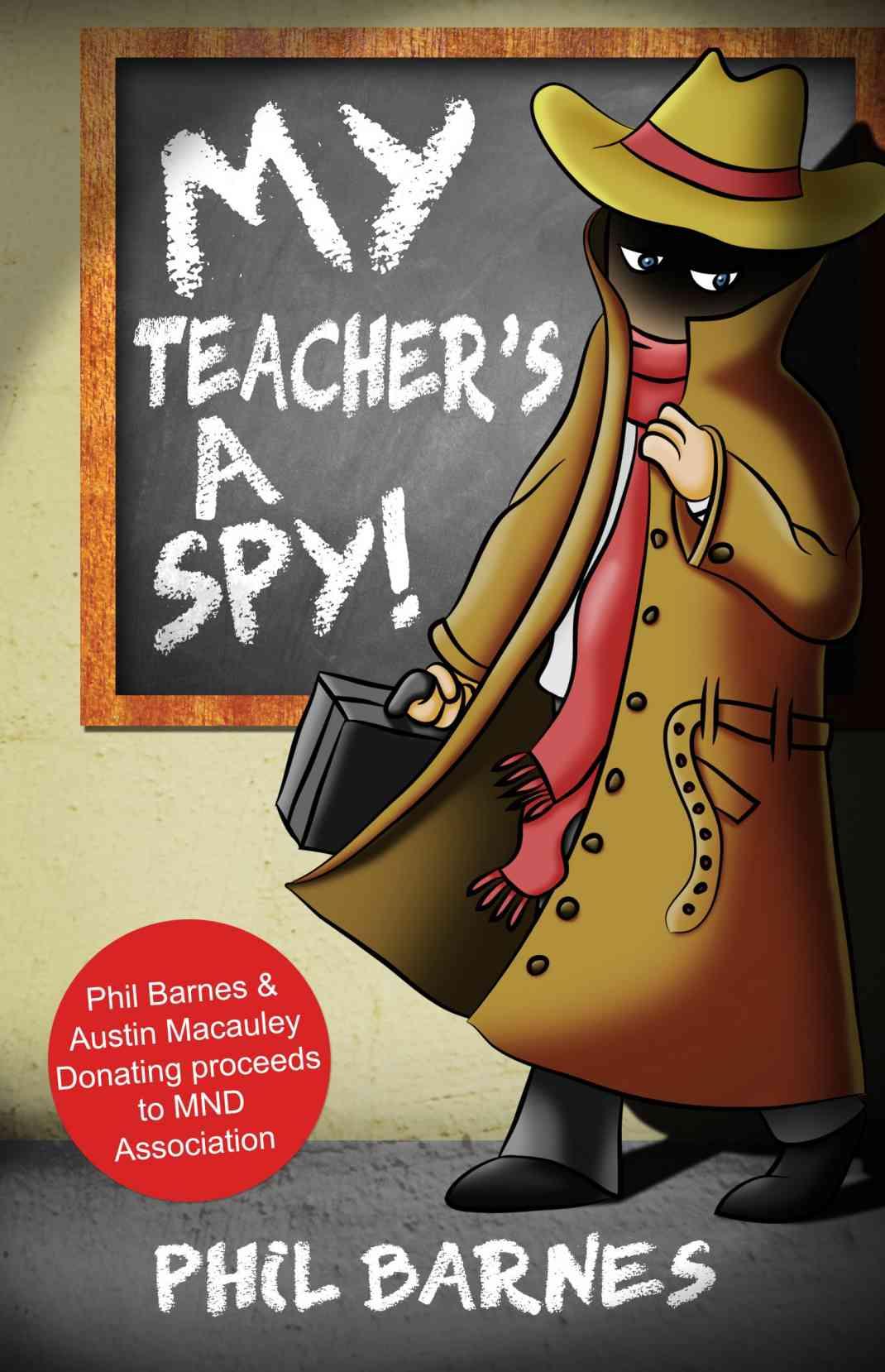 My Teacher's a Spy!