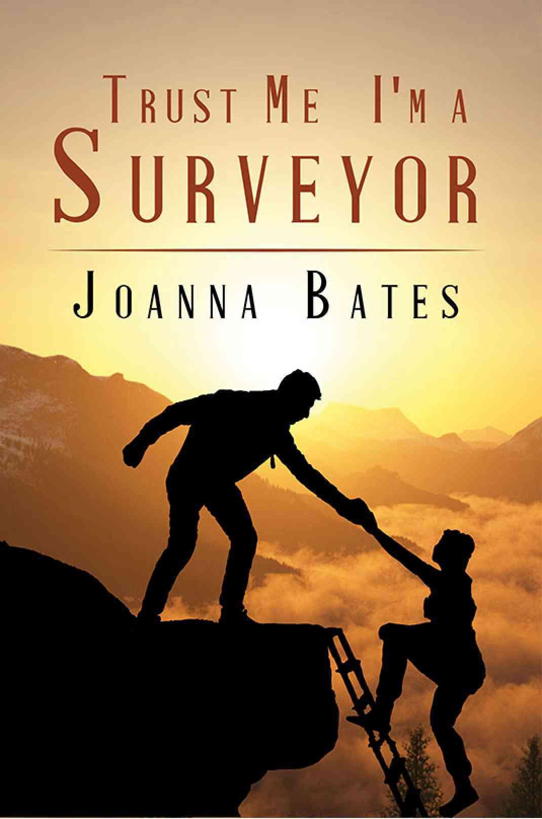 Trust Me, I'm a Surveyor