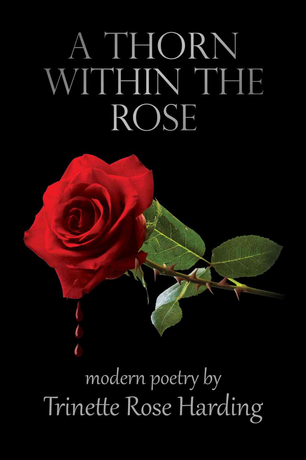 Petals and Thorns (Love Poems Book 1)