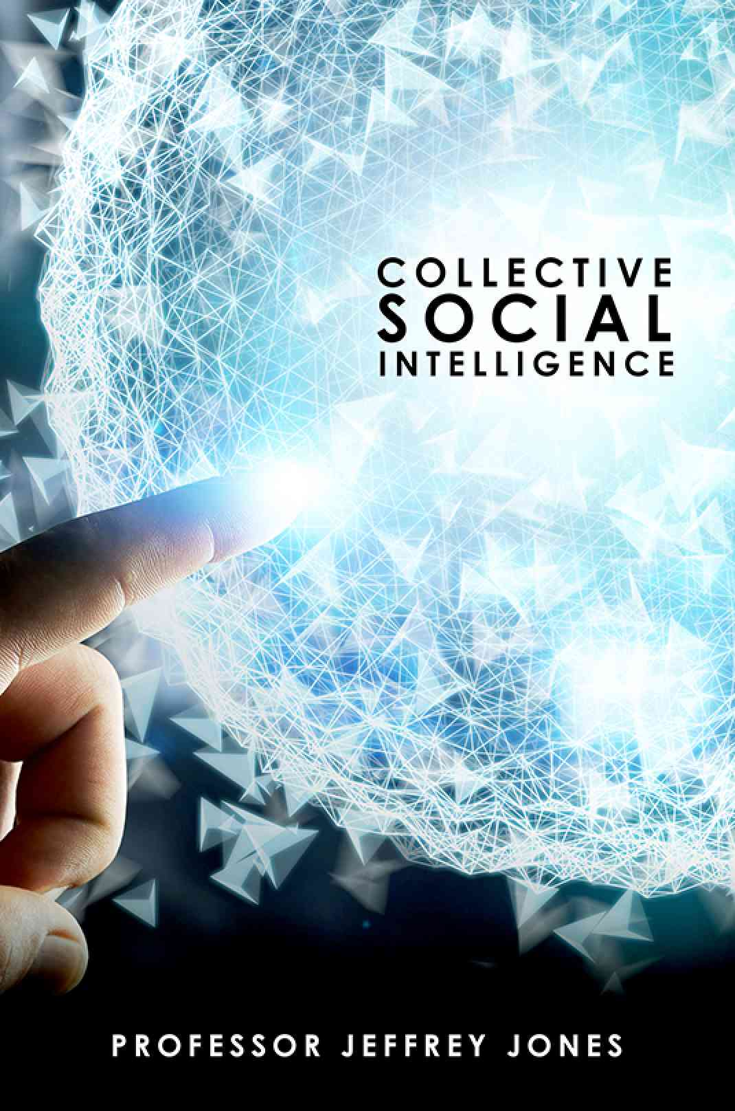 Collective Social Intelligence