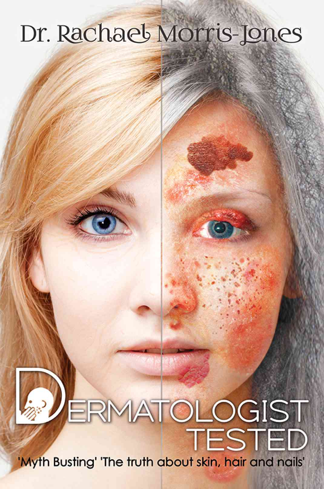 Dermatologist Tested Book Austin Macauley Publishers