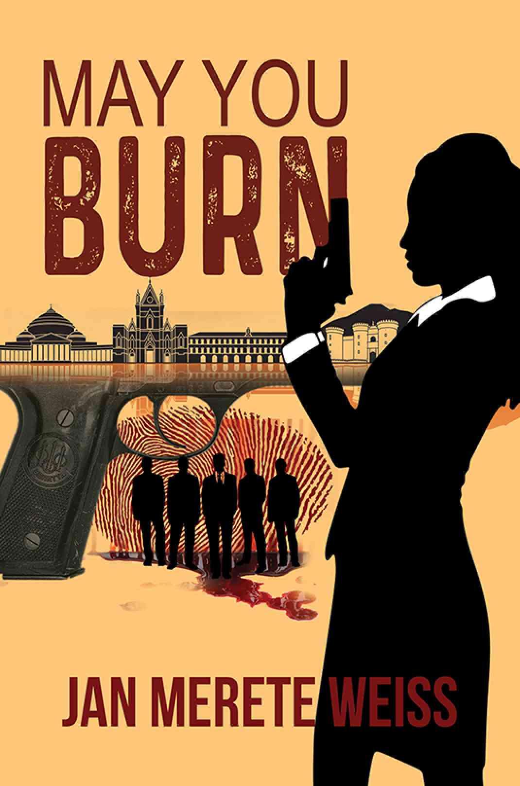 May You Burn
