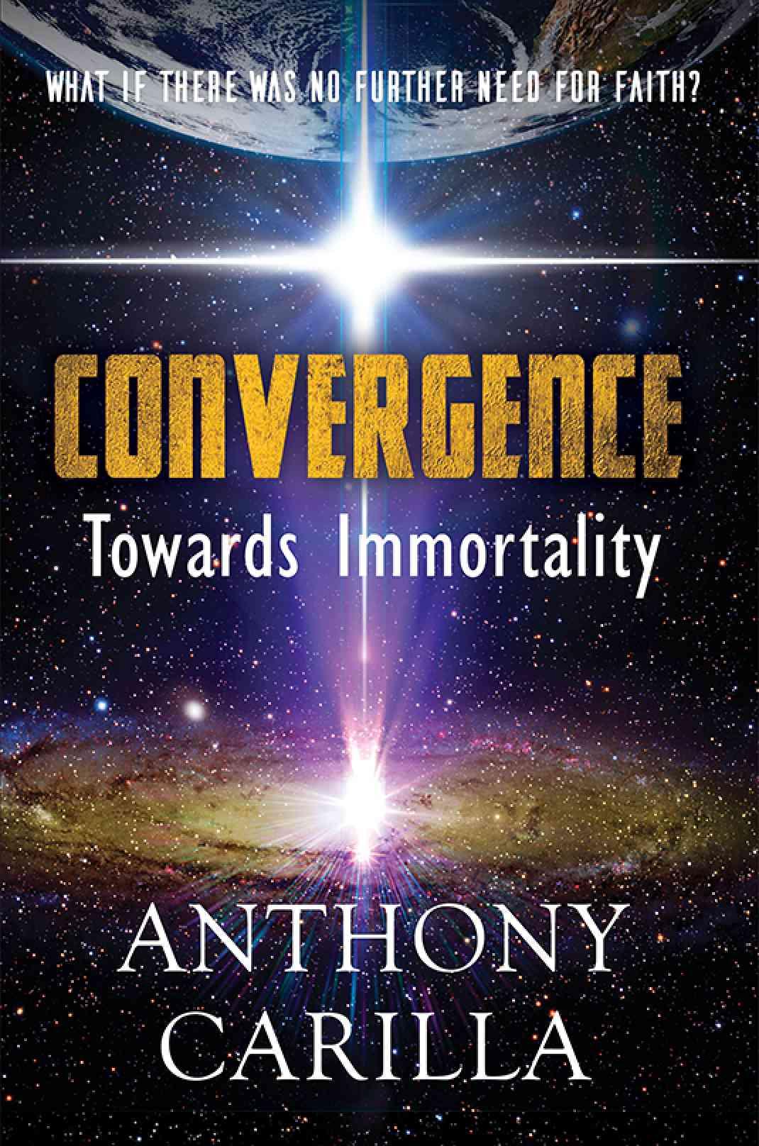 Convergence: Towards Immortality