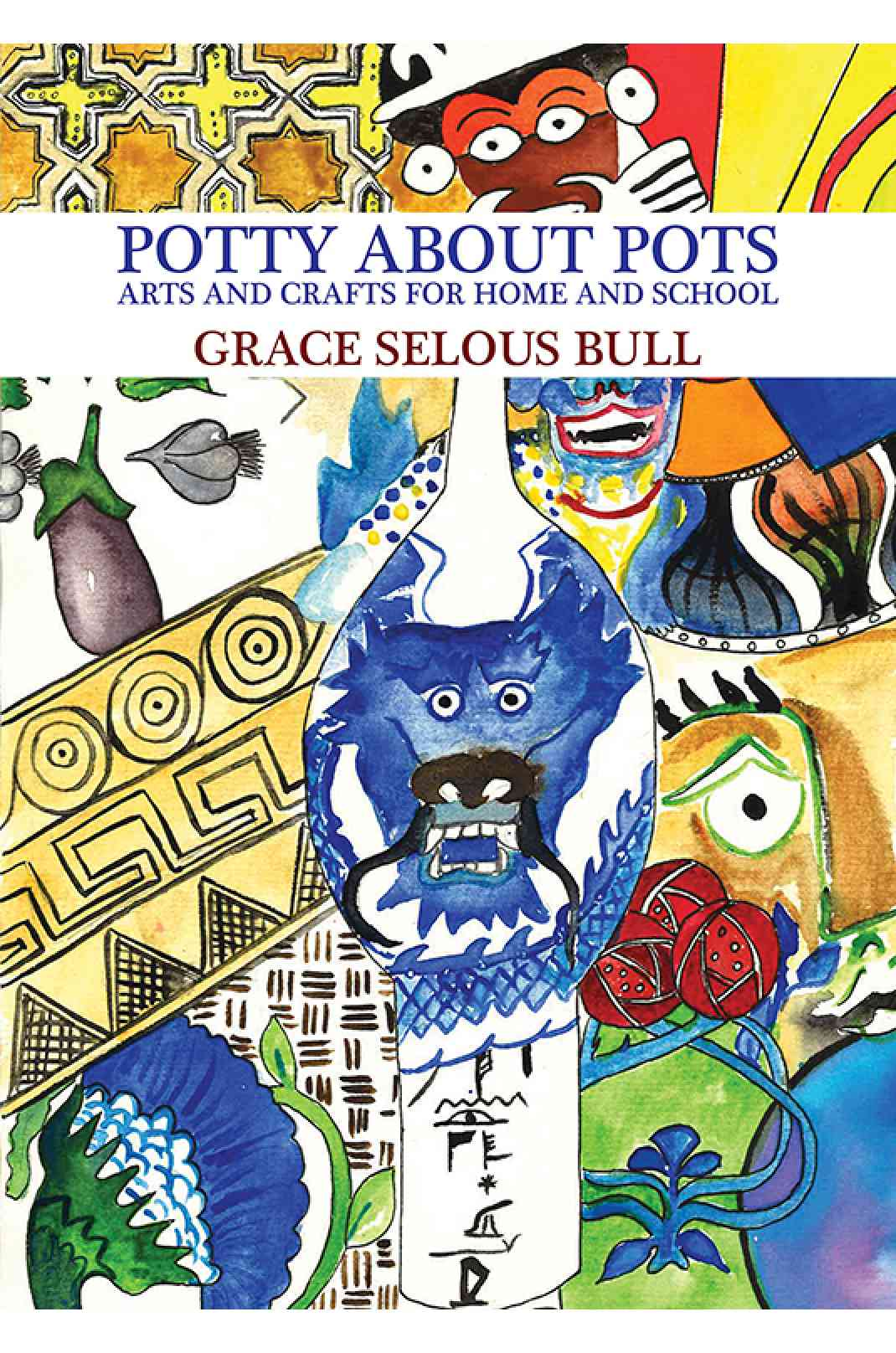 Potty About Pots Arts And Crafts For Home And School Book Austin