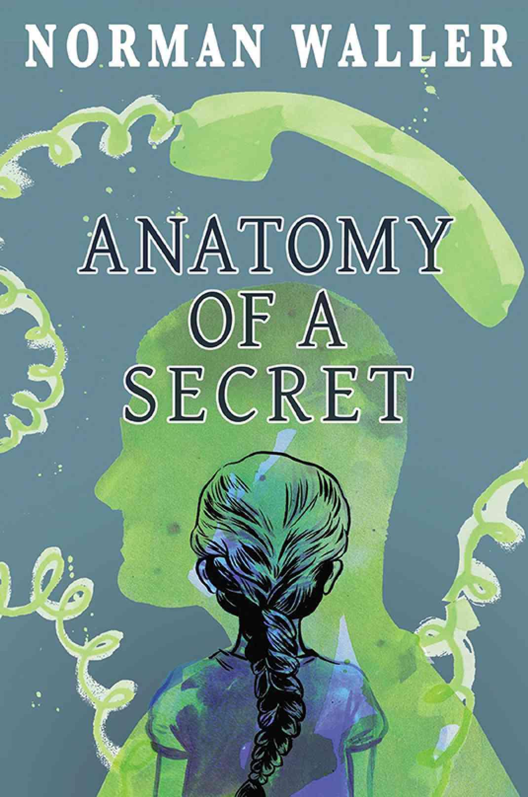 Anatomy Of A Secret Book Austin Macauley Publishers