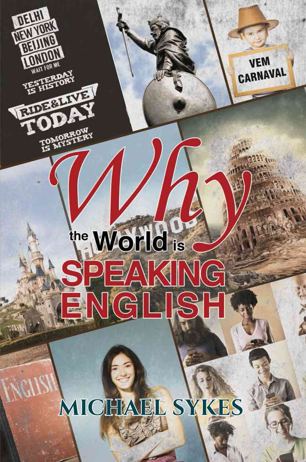 Why the World is Speaking English - A Sideways Look