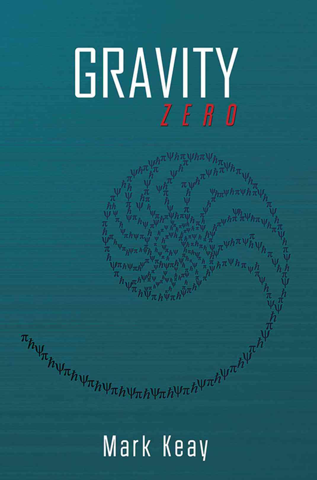 Gravity Zero   Book  Austin Macauley Publishers