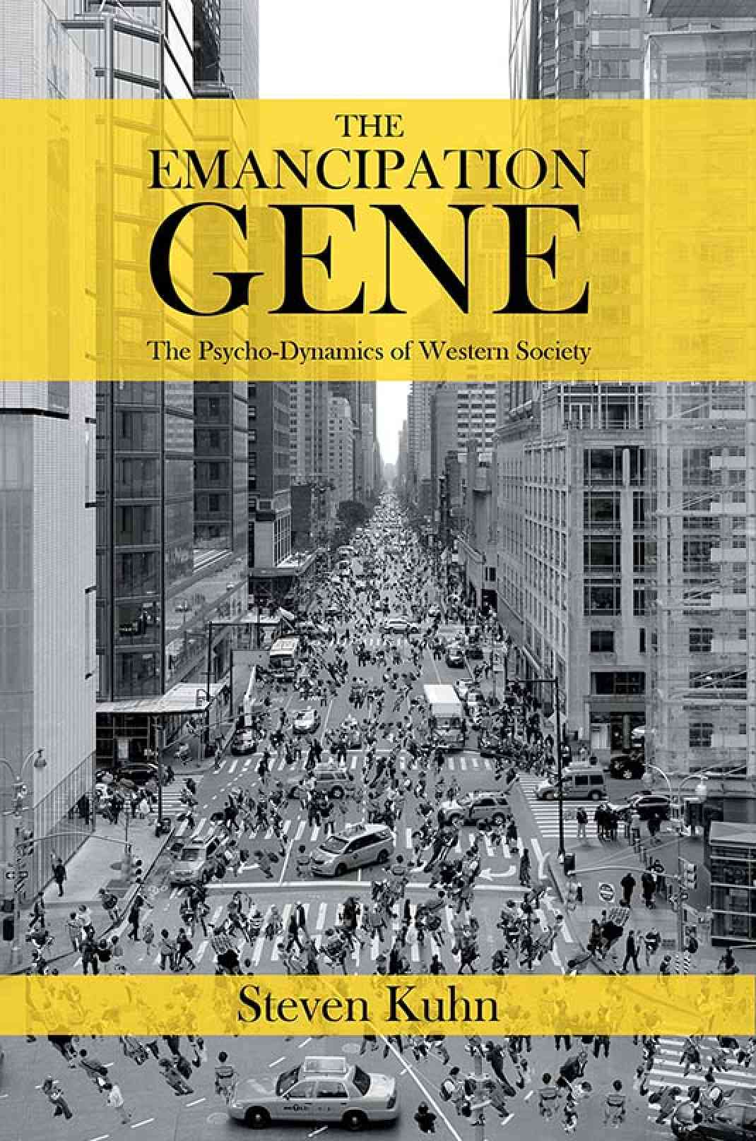 The Emancipation Gene - The Psycho-Dynamics of Western