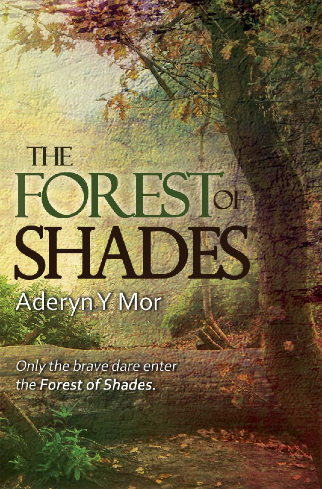 The Forest Of Shades
