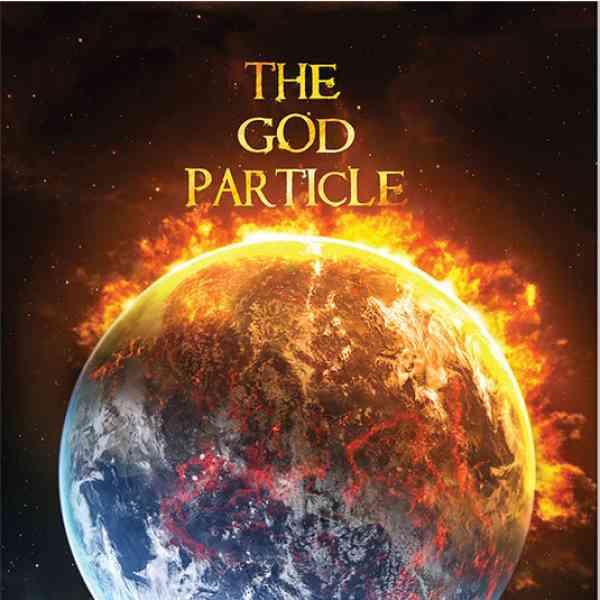The God Particle - Daniel Danser