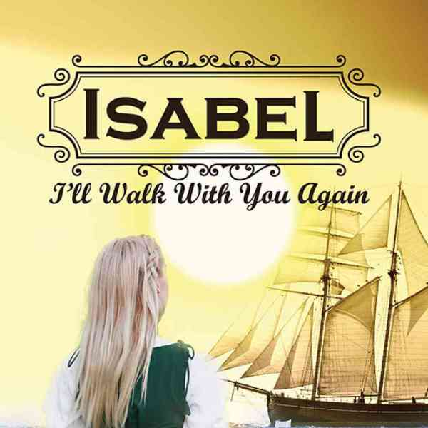 Isabel – I'll Walk with you again book cover
