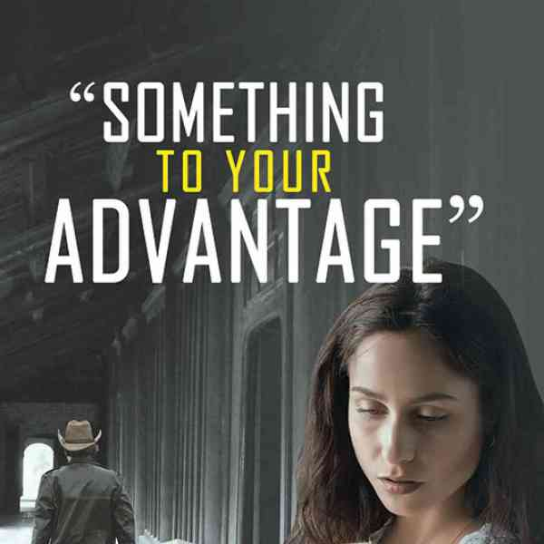 The book cover of Something To Your Advantage