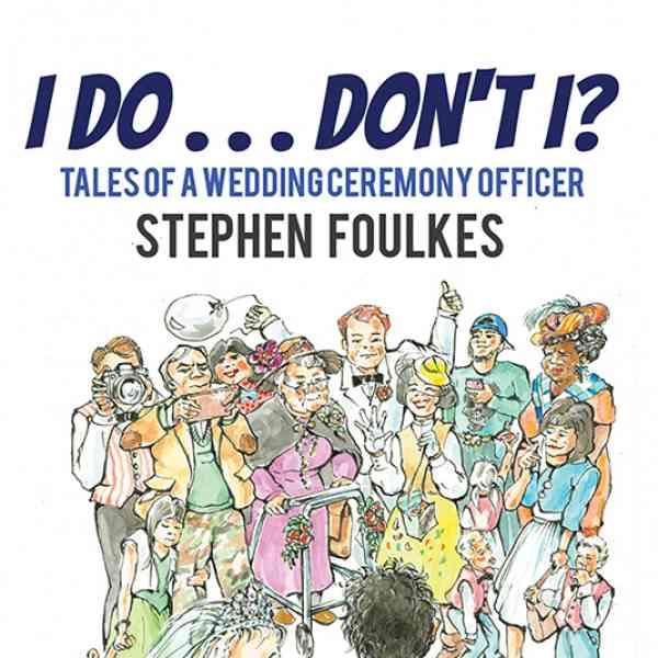 I Do... Don't I? - Stephen P. Foulkes