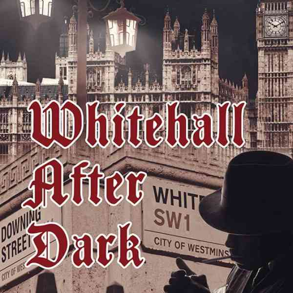 The book cover of Whitehall After Dark