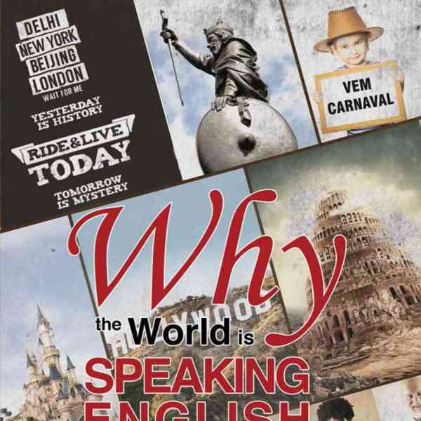 Why the World is Speaking English – A Sideways Look