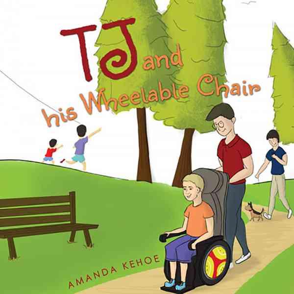 Amanda Kehoe - TJ and his Wheelable Chair