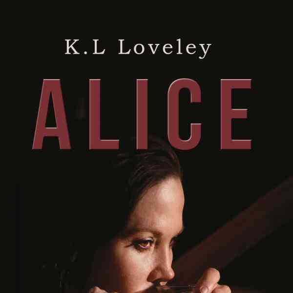 Author Pippa Kelly has reviewed K.L. Loveley's 'Alice'