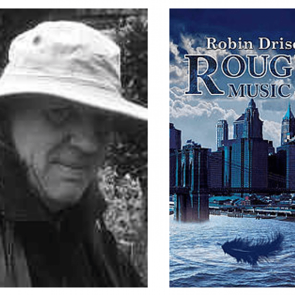 Robin Driscoll's book Rough Music