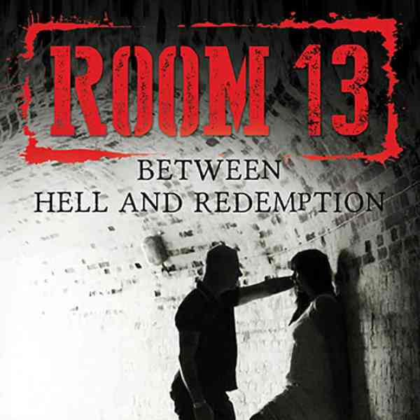 Room 13: Between Hell and Redemption book cover