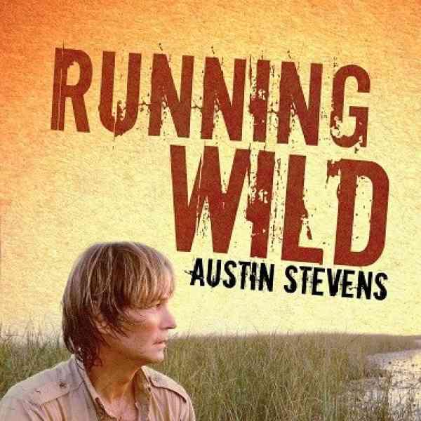 Running wild by Austin Stevens