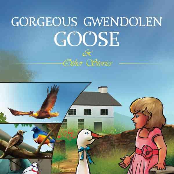 Gorgeous Gwendolen Goose