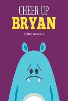 Cheer Up Bryan