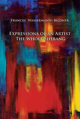Expressions of an Artist: The Whole Shebang