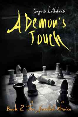 A Demon's Touch - Book Two: The Fateful Choice