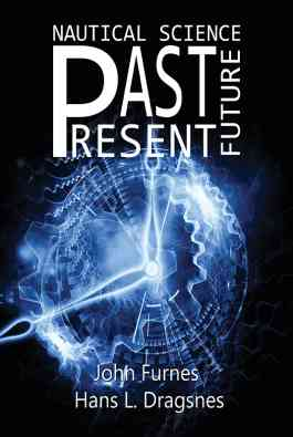 Nautical Science - Past, Present, Future