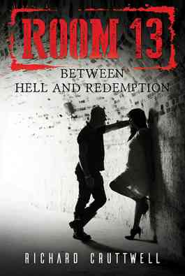 Room 13: Between Hell and Redemption