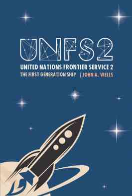 United Nations Frontier Service 2: The First Generation Ship