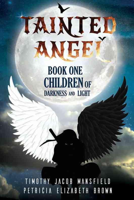 Tainted Angel- Book One: Children Of Darkness And Light
