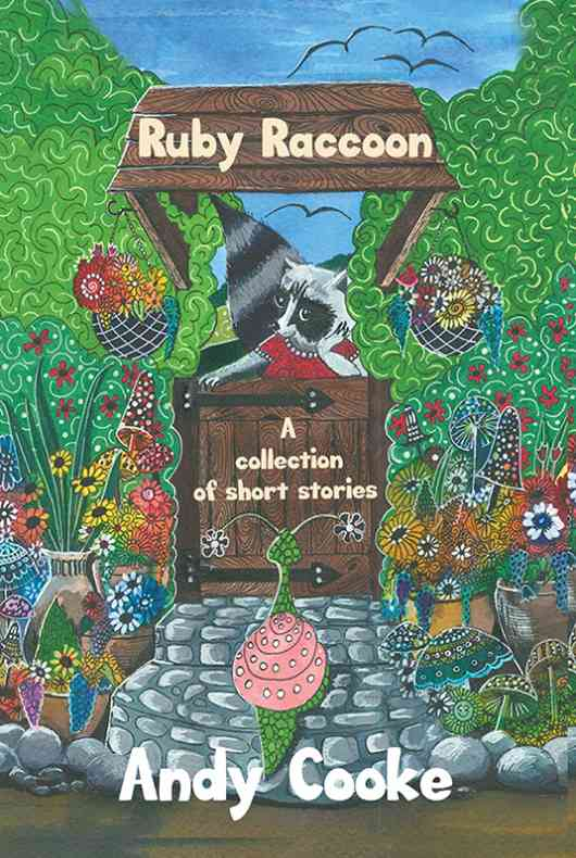 Ruby Raccoon: Collection of Short Stories