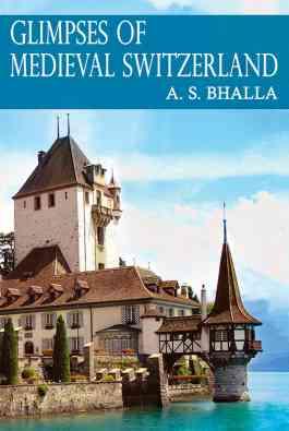 Glimpses of Medieval Switzerland