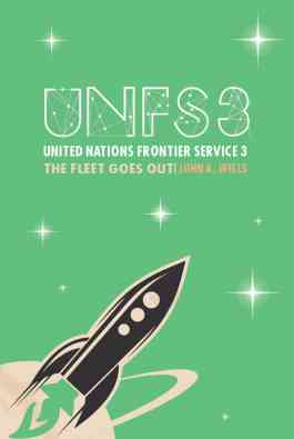 United Nations Frontier Service 3: The Fleet goes out