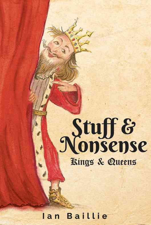 Stuff and Nonsense!.. (Kings and Queens)