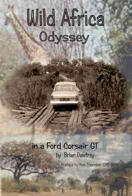 Wild Africa, Odyssey In A Ford Corsair GT